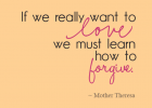 Forgiveness is a daily choice.